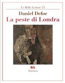 La peste di Londra by Daniel Defoe