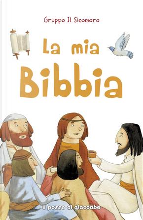 La mia Bibbia by Silvia Vecchini