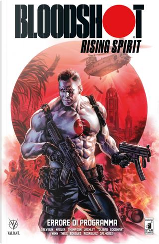 Bloodshot Rising Spirit. Vol. 1: Errore di programma by Kevin Grevioux, Lonnie Nadler, Zac Thompson