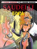 La bionda. Vol. 3: Nodo alla gola-Un nodo da sciogliere by Franco Saudelli, Giuseppe Ferrandino
