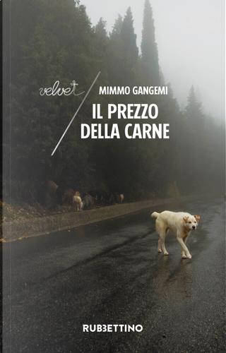 Il prezzo della carne by Mimmo Gangemi
