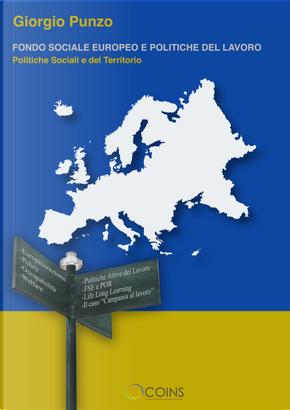Fondo sociale europeo. Politiche sociali e del territorio by Giorgio Punzo