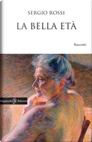 La bella età by Sergio Rossi