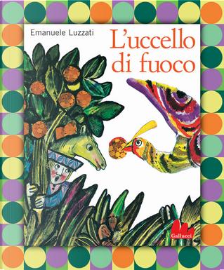 L'uccello di fuoco by Emanuele Luzzati