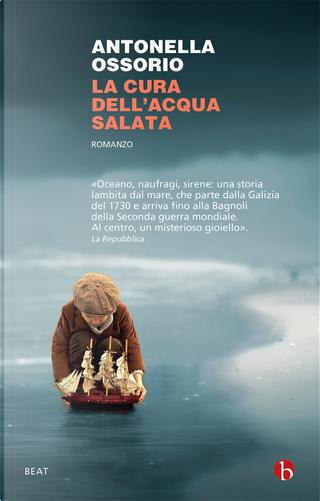 La cura dell'acqua salata by Antonella Ossorio