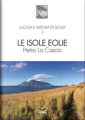 Le isole Eolie by Pietro Lo Cascio