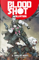 Bloodshot salvation. Vol. 2: Il libro dei morti by Jeff Lemire, Ray Fawkes, Renato Guedes