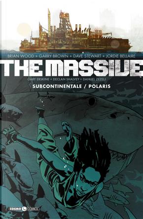 The massive. Vol. 2: Subcontinentale-Polaris by Brian Wood