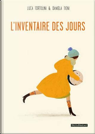 L'inventaire des jours by Luca Tortolini