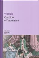 Candido o L'ottimismo by Voltaire