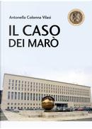 Il caso dei Marò by Antonella Colonna Vilasi