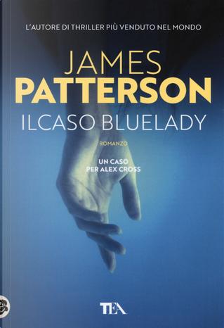 Il caso Bluelady by James Patterson