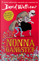 Nonna gangster by David Walliams