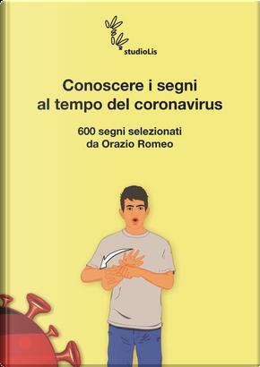 Conoscere i segni al tempo del coronavirus by Orazio Romeo