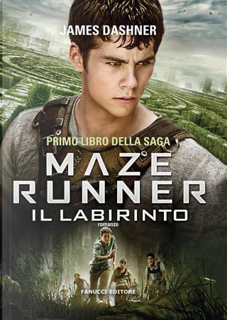 Il labirinto. Maze Runner. Vol. 1 by James Dashner