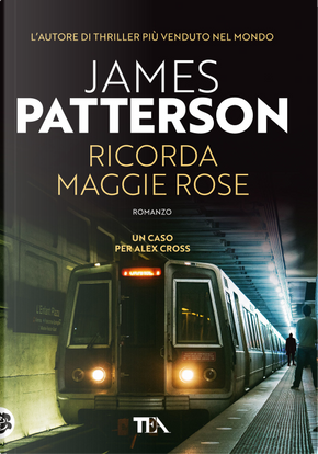 Ricorda Maggie Rose by James Patterson