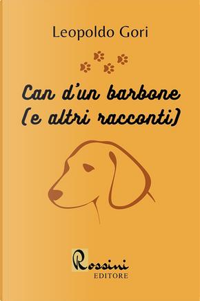 Can d'un barbone (e altri racconti) by Leopoldo Gori