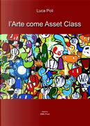 L'arte come asset class by Luca Poli