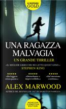 Una ragazza malvagia by Alex Marwood