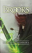 Il ciclo di Shannara: La spada di Shannara-Le pietre magiche di Shannara-La canzone di Shannara by Terry Brooks