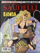 La bionda. Vol. 4: Un nuovo look-Maledette perle by Franco Saudelli