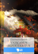 Vaticanus imperterritus by Gianmarco Dosselli