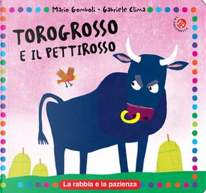 Torogrosso e Pettirosso by Gabriele Clima, Mario Gomboli
