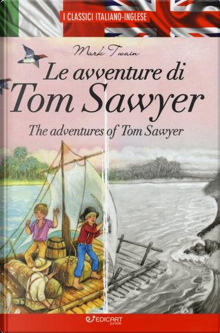 Le avventure di Tom Sawyer-The adventures of Tom Sawyer by Mark Twain