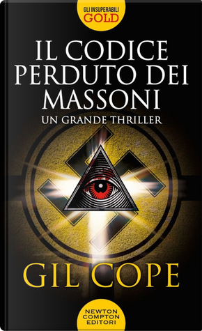Il codice perduto dei massoni by Gil Cope