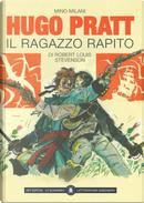 Il ragazzo rapito di Robert Louis Stevenson by Hugo Pratt, Mino MIlani