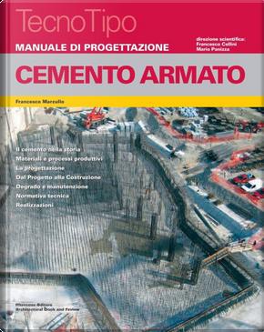 Manuale di progettazione. Cemento armato by Francesco Marzullo