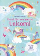 Unicorni. Piccoli libri con adesivi by Hannah Watson