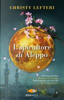L'apicultore di Aleppo by Christy Lefteri