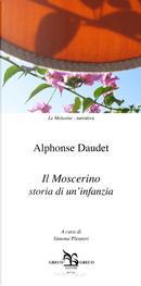 Il moscerino. Storia di un'infanzia by Alphonse Daudet