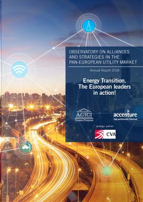 Energy transition. The European leaders in action! by Magdalena W. Kuffel, Monika Dimitrova, Sergio Escruceria