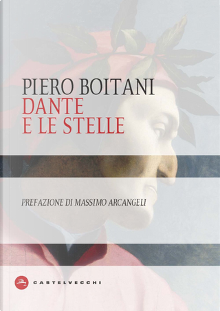 Dante e le stelle by Piero Boitani