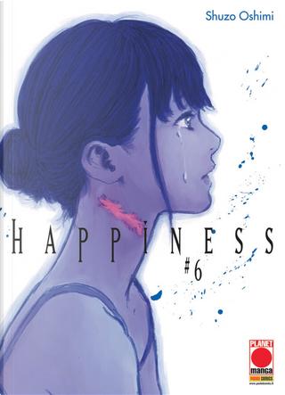 Happiness. Vol. 6 by Shuzo Oshimi