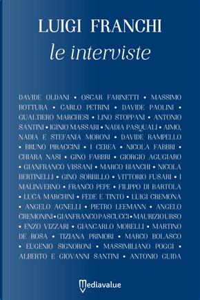 Le interviste by Luigi Franchi