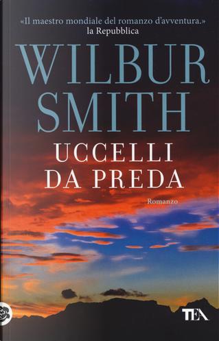 Uccelli da preda by Wilbur Smith