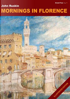 Mornings in Florence by John Ruskin