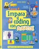 Impara il coding con Scratch by Jonathan Melmoth, Louie Stowell, Rosie Dickins
