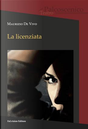 La licenziata by Maurizio De Vivo