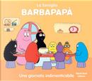 Barbapapà. Una giornata indimenticabile by Talus Taylor