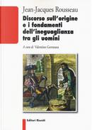 Discorso sull'origine e i fondamenti dell'ineguaglianza tra gli uomini by Jean-Jacques Rousseau