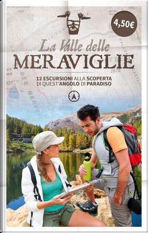 La valle delle meraviglie by Pier Giorgio Martino