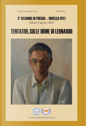 Tentativi... Sulle orme di Leonardo. 3° reading di poesia Rivello