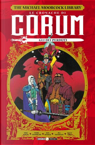 Le cronache di Corum. Vol. 3: Gli dei perduti by Mark Shainblum, Mike Baron