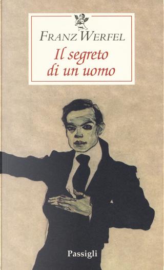Il segreto di un uomo by Franz Werfel