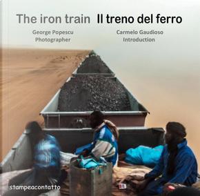 Il treno del ferro by Carmelo Gaudioso, George Popescu