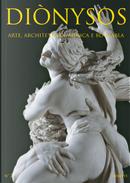 Diònysos. Arte, architettura, musica e blablabla. Vol. 2